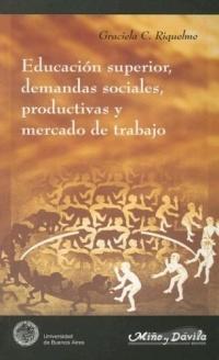 educación superior, demandas sociales, productivas y mercado de trabajo